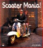 Scooter Mania, Dregni, Eric, 0760304467