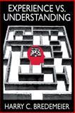 Experience vs. Understanding 9780765804464