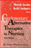 Complementary/Alternative Therapies in Nursing, Mariah Snyder, Ruth Lindquist, 0826114466
