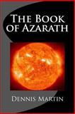 The Book of Azarath, Dennis Martin, 1492844462