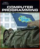 Computer Programming for Teens, Farrell, Mary, 1598634461