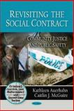 Revisiting the Social Contract: Community Justice and Public Safety, , 160876446X