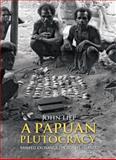 A Papuan Plutocracy 9788779344464