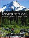 Biological Explorations : A Human Approach, Gunstream, Stanley E., 013089446X