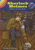 Sherlock Holmes Sticker Activity Book, Arkady Roytman, 0486474461