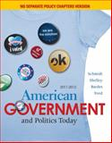 American Government and Politics Today 2011-2012, Schmidt, Steffen W. and Shelley, Mack C., 0495904465