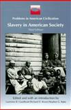Slavery in American Society, Goodheart, Lawrence B. and Brown, Richard D., 0669244465