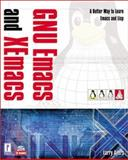 GNU Emacs and XEmacs, Ayers, Larry, 0761524460