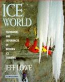 Ice World, Jeff Lowe, 0898864461