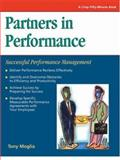 Partners in Performance : Successful Performance Management, Tony Moglia, 1560524464
