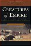 Creatures of Empire, Virginia DeJohn Anderson, 0195304462