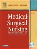 Medical-Surgical Nursing : Critical Thinking for Collaborative Care, Ignatavicius, Donna D. and Workman, M. Linda, 0721604463
