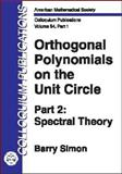 Orthogonal Polynomials on the Unit Circle Pt. 1 : Classical Theory, Simon, Barry, 0821834460
