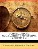 Schweizerische Numismatische Rundschau, , 1149144467