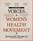 Voices of the Women's Health Movement, , 1609804465