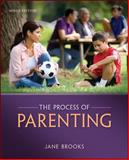 The Process of Parenting, Brooks, Jane B., 0078024463