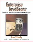 Enterprise JavaBeans : Developing Component-Based Distributed Applications, Valesky, Thomas B., 0201604469