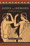 Gods and Heroes of Ancient Greece, Gustav Schwab, 0375714464