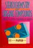 Stereochemistry of Organic Compounds 9780471054467
