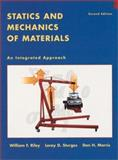 Statics and Mechanics of Materials : An Integrated Approach, Sturges, Leroy D. and Morris, Don H., 0471434469