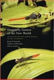 Dragonfly Genera of the New World : An Illustrated and Annotated Key to the Anisoptera, Garrison, Rosser W. and Louton, Jerry A., 0801884462