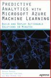 Predictive Analytics with Microsoft Azure Machine Learning, Valentine Fontama and Roger Barga, 1484204468