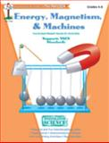 Investigating Science - Energy, Magnetism, and Machines, Ann Blackwood, 1562344463