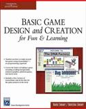 Basic Game Design and Creation for Fun and Learning, Swamy, Nanu and Swamy, Naveena, 1584504463