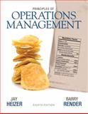 Principles of Operations Management, Heizer, Jay H. and Render, Barry, 0136114466
