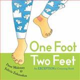 One Foot, Two Feet, Peter Maloney, Felicia Zekauskas, 0399254463