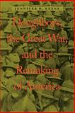 Doughboys, the Great War, and the Remaking of America, Keene, Jennifer D., 0801874467