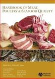 Handbook of Meat, Poultry and Seafood Quality, , 081382446X