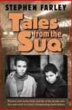 Tales from the Suq, Stephen Farley, 1500574465