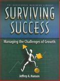 Surviving Success, Jeffery A. Hansen, 1555714463