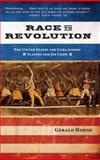Race to Revolution, Gerald Horne, 1583674462