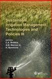 Sustainable Irrigation Management, Technologies and Policies III, C. A. Brebbia, 1845644468