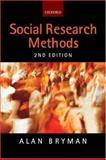 Social Research Methods, Bryman, Alan, 0199264465