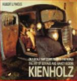 On a Scale That Competes with the World : The Art of Edward and Nancy Reddin Kienholz, Pincus, Robert L., 0520084462