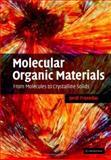 Molecular Organic Materials : From Molecules to Crystalline Solids, Fraxedas, Jordi, 0521834465