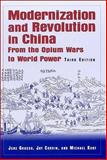Modernization and Revolution in China : From the Opium Wars to World Power, Grasso, June and Corrin, Jay, 0765614464
