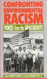 Confronting Environmental Racism 1st Edition