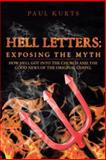 Hell Letters: Exposing the Myth, Paul Kurts, 1490814469