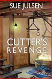Cutter's Revenge, Sue Julsen, 1491284463