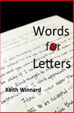 Words for Letters, Keith Winnard, 1497534461