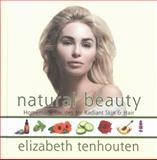 Natural Beauty, Elizabeth TenHouten, 1578264464