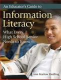 An Educator's Guide to Information Literacy, Ann Marlow Riedling, 1591584469