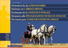 Dictionary for Carriage Driving, Hans A Krasensky, 3861274469