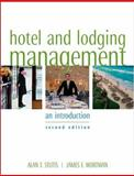 Hotel and Lodging Management : An Introduction, Stutts, Alan T. and Wortman, James, 0471474479