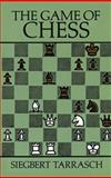 The Game of Chess, Siegbert Tarrasch, 048625447X
