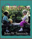 Children, Santrock, John W. and Keniston, Allen, 069736447X